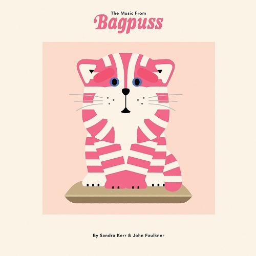 Sandra Kerr & John Faulkner / The Music from Bagpuss
