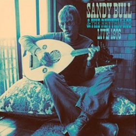Sandy Bull & The Rhythm Ace / Live 1976