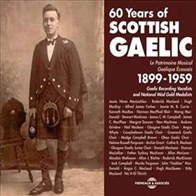 VA / 60 Years of Scottish Gaelic 1899 - 1959