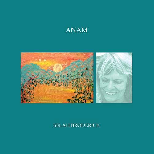 Selah Broderick / Anam