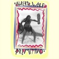 Alberto Wolf / Primitivo