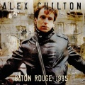 Alex Chilton / Baton Rogue 1985