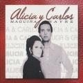 Alicia Maguina Y Carlos Hayre / Alicia Y Carlos