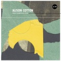 Alison Cotton / Only Darkness Now