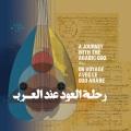 VA / Un Voyage Avec Le Oud Arabe