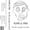 AZUMI & YAKU / Poor Boy Long Way From Home