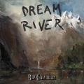 Bill Callahan / Dream River