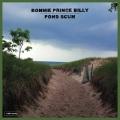 """Bonnie """"Prince"""" Billy / Pond Scum"""