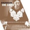 Baudouin De Jaer / Compositions For Geomungo and Gayageum