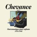 VA / Chevance (etc.): Outremusique Pour Enfants 1975-1984