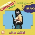 VA / Choubi Choubi! Folk and Pop Sounds From IRAQ (Volume 2)VA / Choubi Choubi! Folk and Pop Sounds From IRAQ (Volume 2)