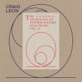 Craig Leon / Anthology Of Interplanetary Folk Music Vol. 2: The Canon