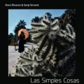 Dani Alvarez & Sergi Sirvent / Las Simples Cosas