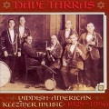 Dave Tarras / Yiddish-American Music: 1925-1956