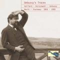 Gaillard、Horszowski、Marik、Debussy、Garden、Ranck / Debussy's Traces