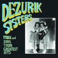 Dezurik Sisters / Sing & Yodel Their Greatest Hits