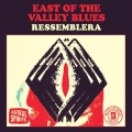 East of the Valley Blues / Ressemblera