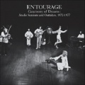 Entourage / Ceremony of Dreams : Studio Sessions & Outtakes, 1972​-​1977