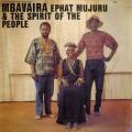 Ephat Mujuru & The Spirit of the People / Mbavaira