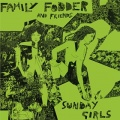 Family Fodder / Sunday Girls (Director's Cut)