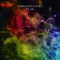 Fernando Otero / Ritual