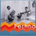 VA / Fethno - Fumio Koizumi Memorial Concert Live Album フェスノ - 小泉文夫没後30年記念企画
