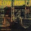 船戸博史 / low fish