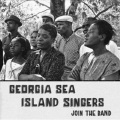 Georgia Sea Island Singers / Join The Band