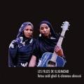 Fatou Seidi Ghali & Alamnou Akrouni / Les Filles de Illighadad