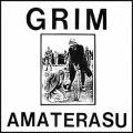 GRIM / AMATERASU