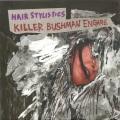 Hair Stylistics / KillerBushman Engage