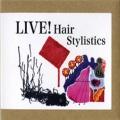 Hair Stylistics / Live!