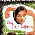 Hair Stylistics / True Shit Sandwich