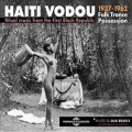 VA / Haiti Vodou - Folk Trance Possession:Ritual Music From The First Black Republic 1937-1962