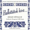 V.A / Hallottatok Hirit... Folk Songs From Bihar 2