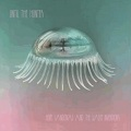 Hope Sandoval & The Wwarm Inventions / Until The Hunter