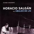 Horacio Salgan / Ultimo Concierto