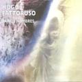 Hugo Fattoruso / Varios Nombres
