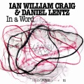 Ian William Craig & Daniel / In a Word