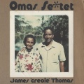 James 'creole' Thomas / Omas Sextet