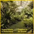 Jan Schulte / Tropical Drums Of Deutschland