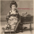 VA / Sound Storing Machines: The First 78rpm Records from Japan, 1903-1912