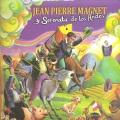 Jean Pierre Magnet / Y Serenata De Los Andes