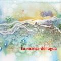 Carlos Aguirre / La musica del agua