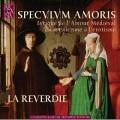 La Reverdie / Speculum Amoris