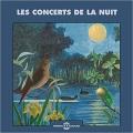 Bernard Fort / Les Concerts De La Nuit