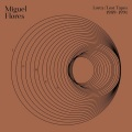 Miguel Flores / Lorca: Lost Tapes (1989-1990)