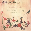 Lovasz Iren / Flower In Love