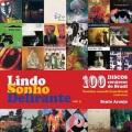 Bento Araujo / LINDO SONHO DELIRANTE 3 - 100 FEARLESS RECORDS FROM BRAZIL (1986-2000)