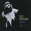 Luis Trochon / Grabaciones Solistas 1979-1985